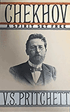 Chekhov: A Spirit Set Free by V. S. Pritchett